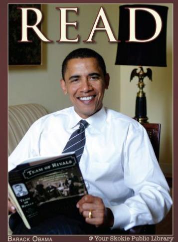 2006년 상원의원이던 오바마가 시카고교외의 한 공공도서관 포스터를 위해 Team of rivals 책을 읽는 모습을 포즈를 취했다.