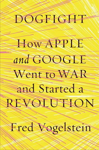 """위 기사 내용은 사실 프레드 보겔스타인이란 와이어드 에디터가 곧 11월에 출간할 """"Dogfight: How Apple and Google Went to War and Started a Revolution""""에서 발췌한 내용인 듯 싶다. 기대되는 책이다."""